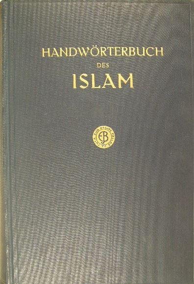 WENSINCK, A.J. & J.H. KRAMERS. - Handwörterbuch des Islam.