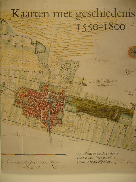 VRIES, D. DE (ED.). - Kaarten met geschiedenis 1550-1800. Een selectie van oude getekende kaarten van Nederland uit de Collectie Bodel Nijenhuis.