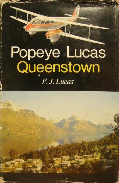 LUCAS, F.J. - Popeye Lucas. Queenstown.