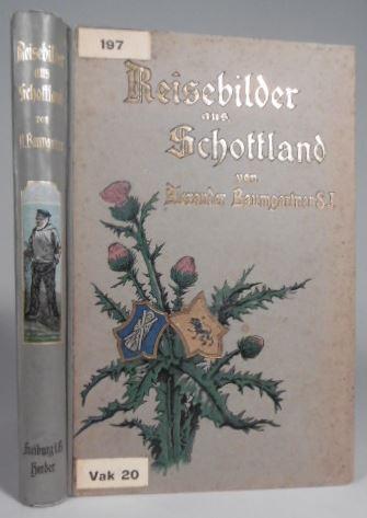 BAUMGARTNER, ALEXANDER. - Reisebilder aus Schottland. 3. vermehrte Auflage.