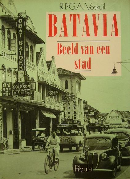 VOSKUIL, R.P.G.A. - Batavia. Beeld van een stad.