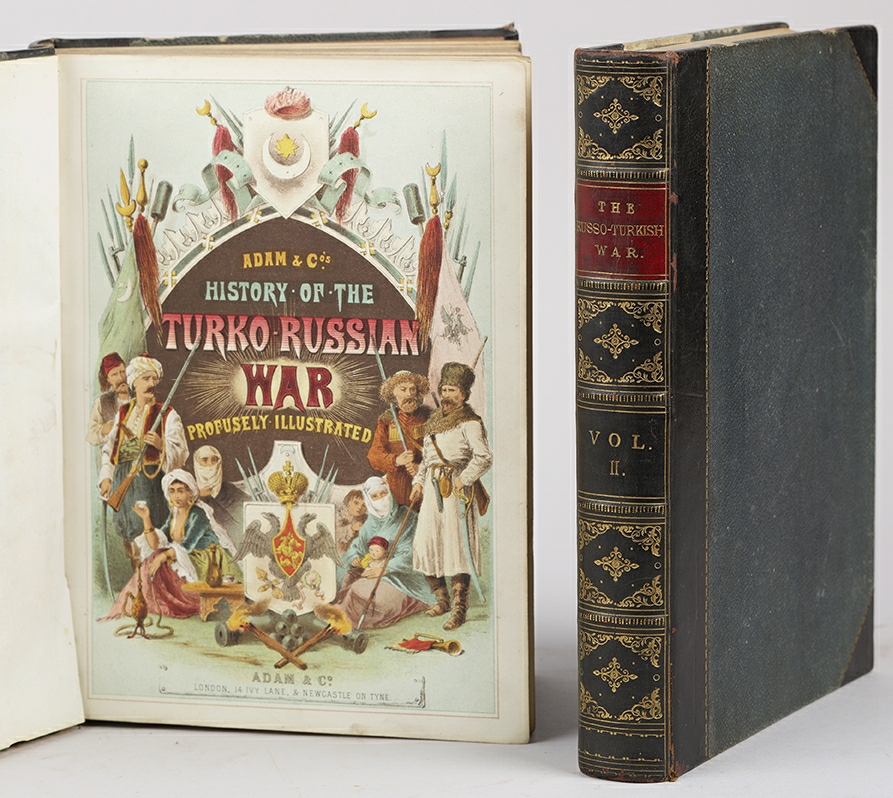 TURCO-RUSSIAN WAR. - Historical narrative of the Turko-Russian war. A history of the war commenced in april 1877, between Russia and Turkey; preceded by a summary of the events which led up to the outbreak of hostilities, including the Servian and Montenegrin campaigns of 1876. With chapters upon the constitution and resources of the two empires, their national habits and customs, and their relations with the remaining states of Europe.