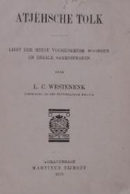 WESTENENK, L.C. - Atjèhsche tolk. Lijst der meest voorkomende woorden en enkele samenspraken.