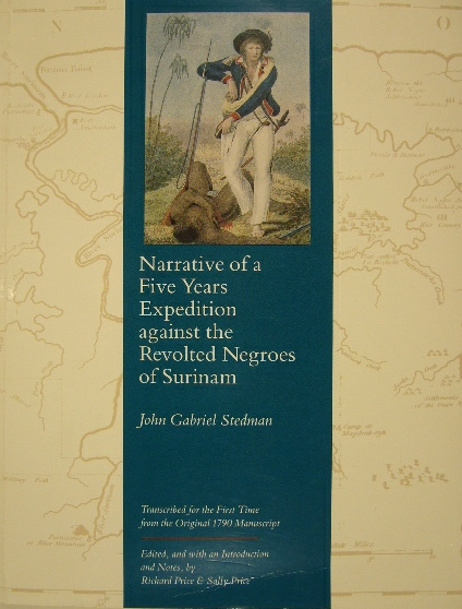 STEDMAN, JOHN GABRIEL. - Narrative of a five years' expedition against the revolted negroes of Surinam (in Guiana on the Wild Coast of South America. From the year 1772 to the year 1777). Transcribed for the first time from the original 1790 manuscript. Edited, and with an introduction and notes, by R. Price & S. Price.