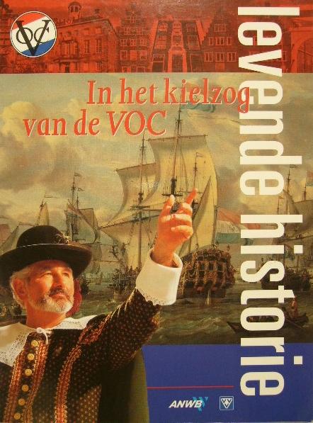 WAGENAAR, L.J. - In het kielzog van de VOC. Levende historie.