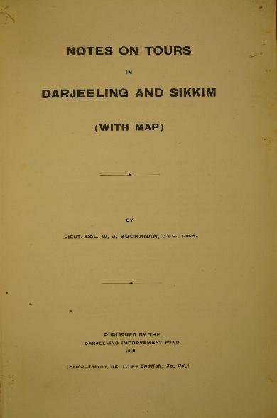 BUCHANAN, W.J. - Notes on tours in Darjeeling and Sikkim.