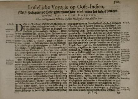 CAERDEN, PAULUS VAN. - Loffelijcke voyagie op Oost-Indien, met 8 schepen uyt Tessel gevaren int jaer 1606 onder het beleyt van den admirael Paulus van Caerden.