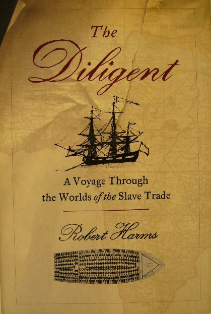 XXX,466 pp. - The tale of the Diligent, a French slave ship, ...
