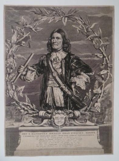 EVERTSEN, JOHAN. - Den e. manhaften zeeheld Johan Evertsen, ridder, Lt. Admirael van Zeeland, capit. over een compag. voetknechten.