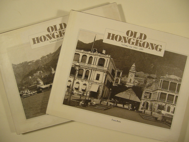 WILTSHIRE, TREA. - Old Hong Kong. 1860-1945.