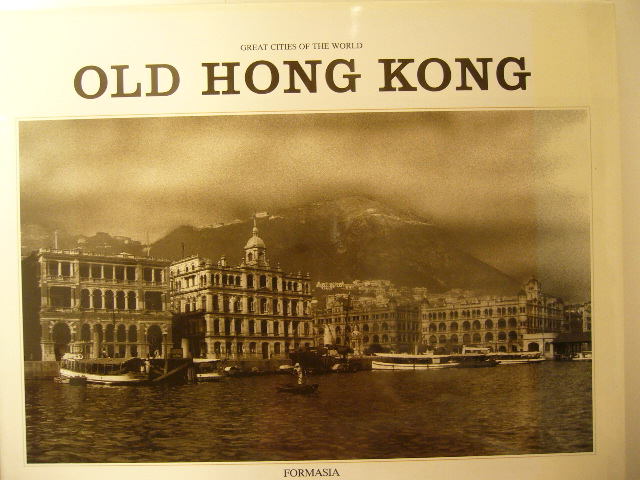 WILTSHIRE, TREA. - Old Hong Kong. Great citie of the world. 2nd edition.