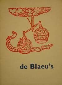 BLAEU. - De Blaeu's. Beschrijvers van land-, hemel- en waterwereld.