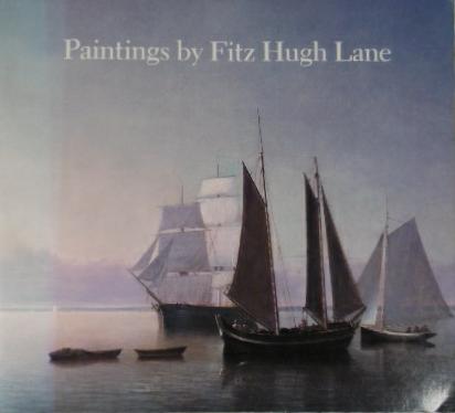 WILMERDING, JOHN. - Paintings by Fitz Hugh Lane. With contributions by Elizabeth Garrity Ellis, Franklin Kelly, Earl A. Powell, III, Erik A.R. Ronnberg.