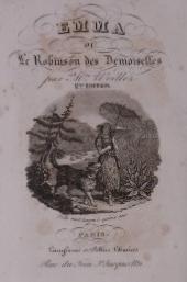 WOILLEZ, CATHERINE THÉRÈSE. - Emma, ou le Robinson des Demoiselles. 3me édition.