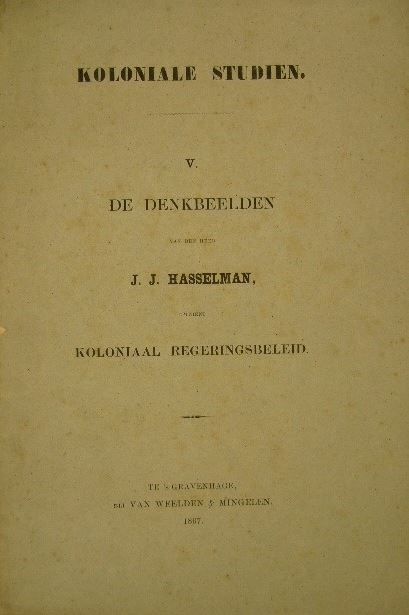 WOUDRICHEM VAN VLIET, L(EONARD) VAN. - De denkbeelden van J.J. Hasselman, omtrent koloniaal regeringsbeleid.
