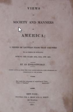 (WRIGHT D'ARUSMONT, FRANCES). - Views of society and manners in America; in a series of letters from that country to a friend in England, during the years 1818, 1819, and 1820. By an English woman. 2nd American edition.